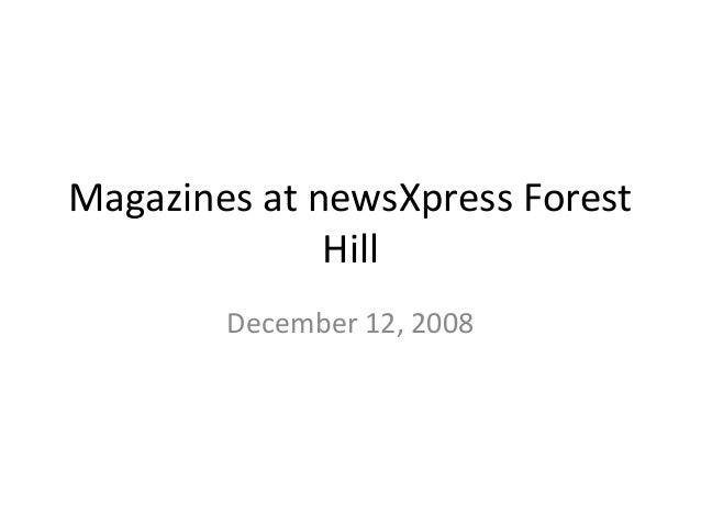 Magazines at newsXpress Forest Hill December 12, 2008