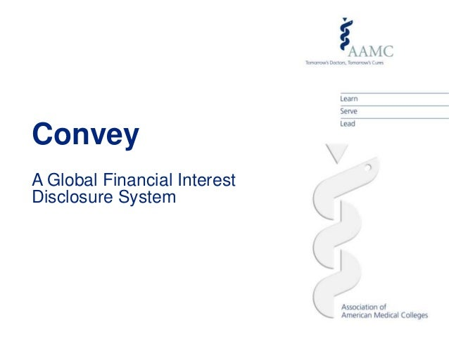 Convey A Global Financial Interest Disclosure System
