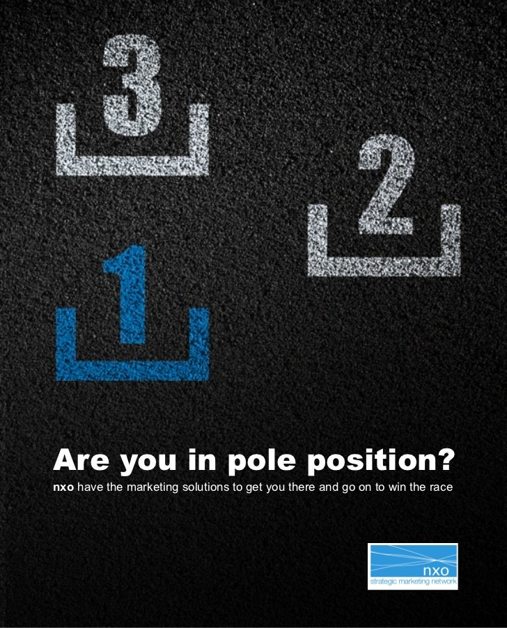 Are you in pole position?nxo have the marketing solutions to get you there and go on to win the race