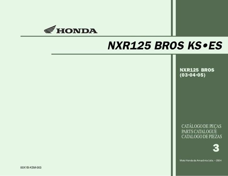 NXR125 BROS KS•ES                          NXR125 BROS                          (03•04•05)                           CATÁL...