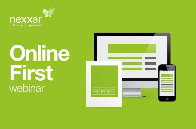 online reporting evolved  Online  First  webinar REPORT