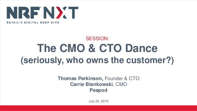 SESSION: The CMO & CTO Dance (seriously, who owns the customer?) Thomas Parkinson, Founder & CTO Carrie Bienkowski, CMO Pe...
