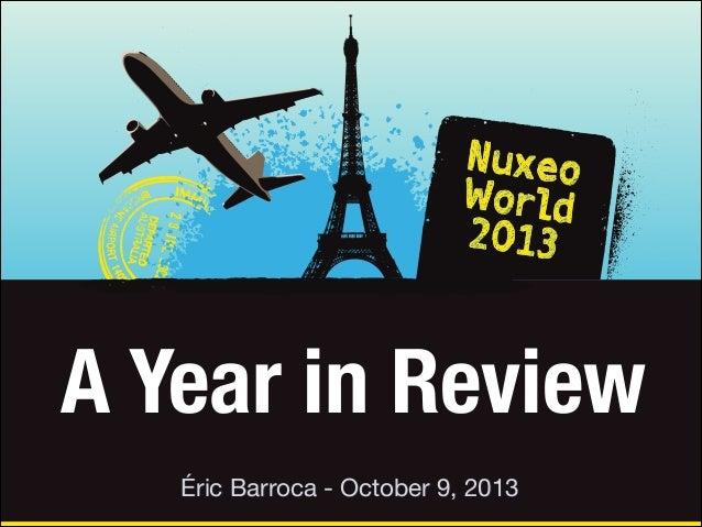A Year in Review Éric Barroca - October 9, 2013