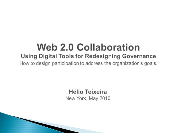   Organization is Collaboration      ◦ Business is predominantly carried out by organizations,       and an organization...