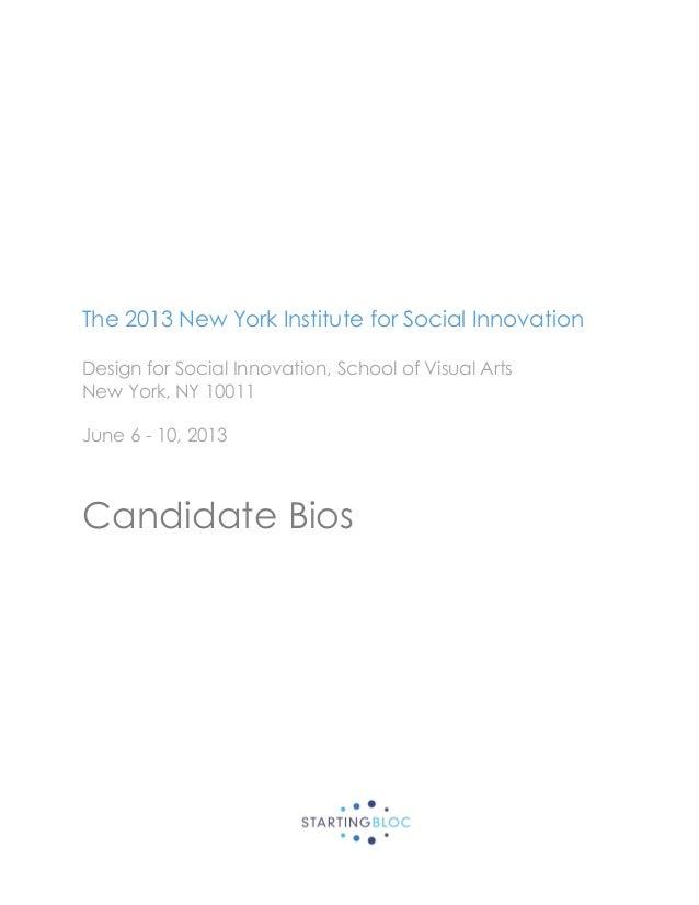 The 2013 New York Institute for Social InnovationDesign for Social Innovation, School of Visual ArtsNew York, NY 10011June...