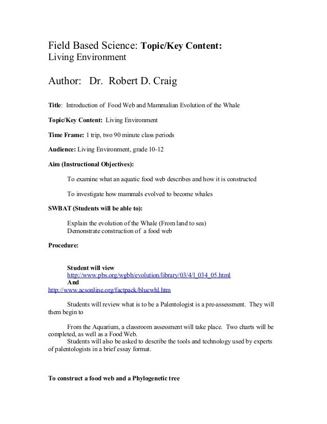 Field Based Science: Topic/Key Content:Living EnvironmentAuthor: Dr. Robert D. CraigTitle: Introduction of Food Web and Ma...