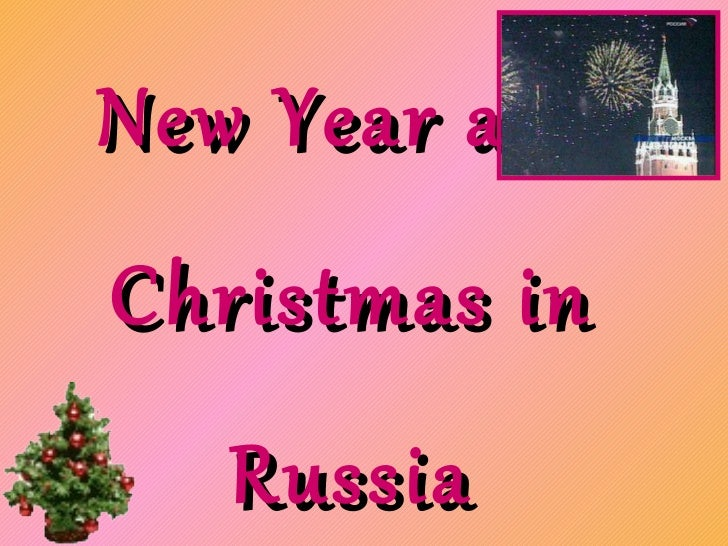 New Year and Christmas in Russia