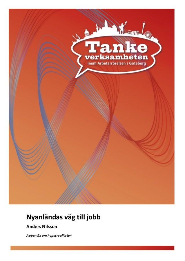 Nyanländasvägtilljobb AndersNilsson  Appendixomhyperrealiteten