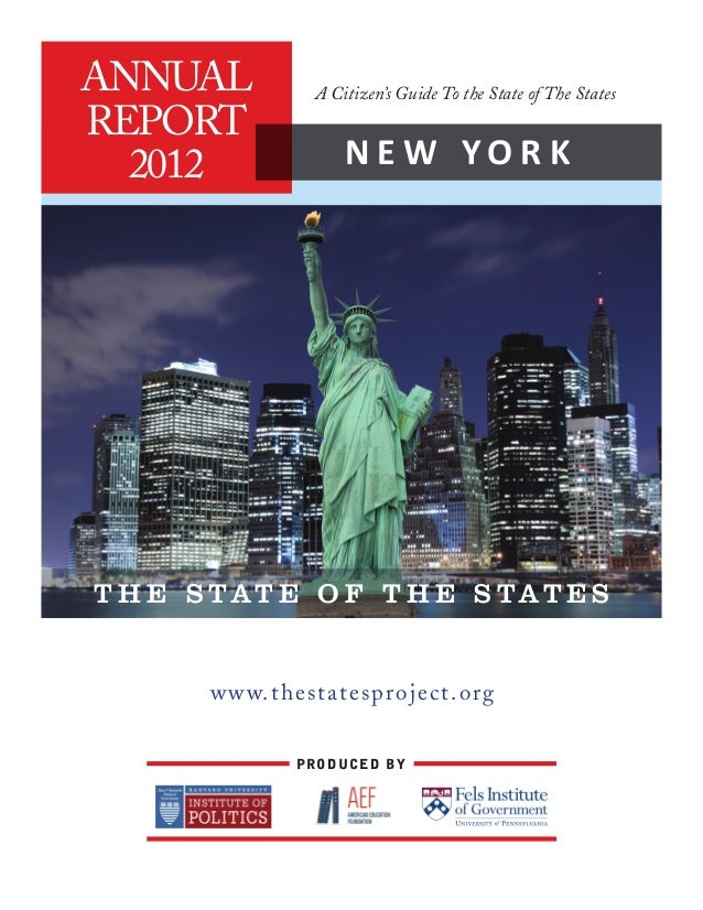 ANNUAL         A Citizen's Guide To the State of The StatesREPORT  2012             NEW YORKT H E S TAT E O F T H E S TAT ...