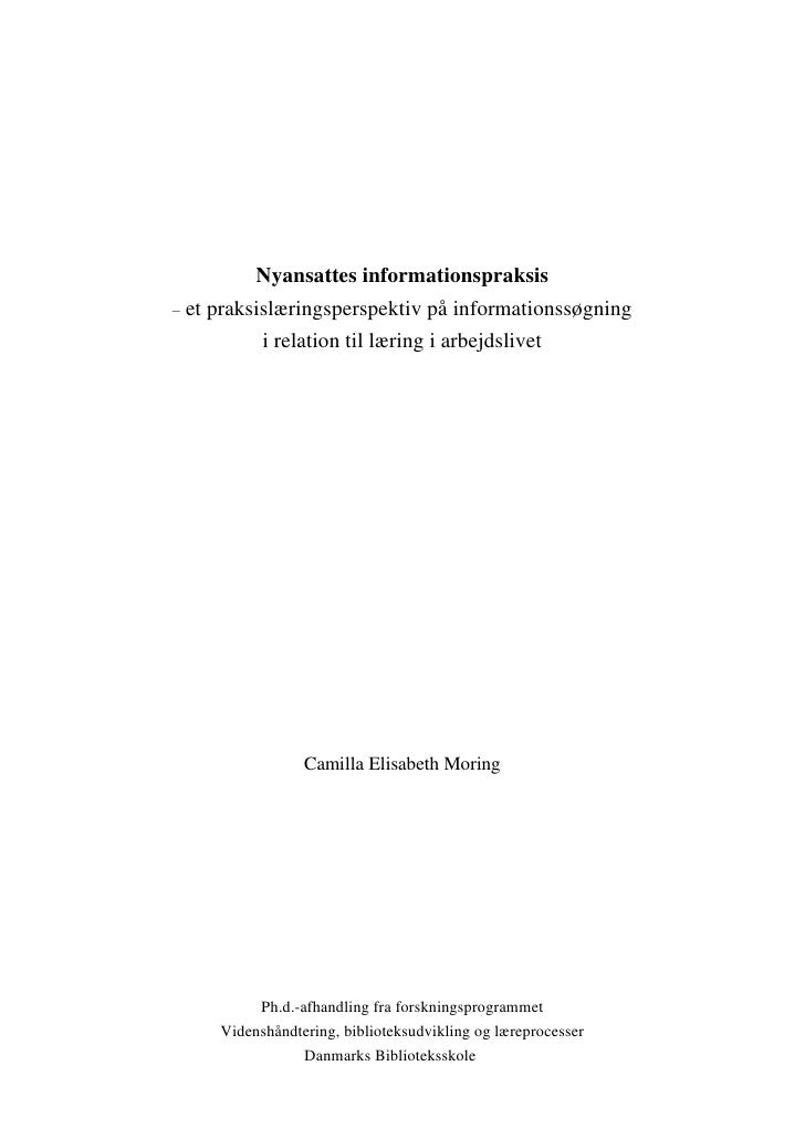 Nyansattes informationspraksis–   et praksislæringsperspektiv på informationssøgning             i relation til læring i a...