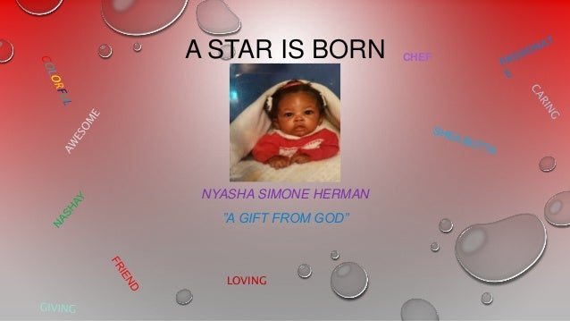 """A STAR IS BORN NYASHA SIMONE HERMAN """"A GIFT FROM GOD"""" CHEF LOVING"""