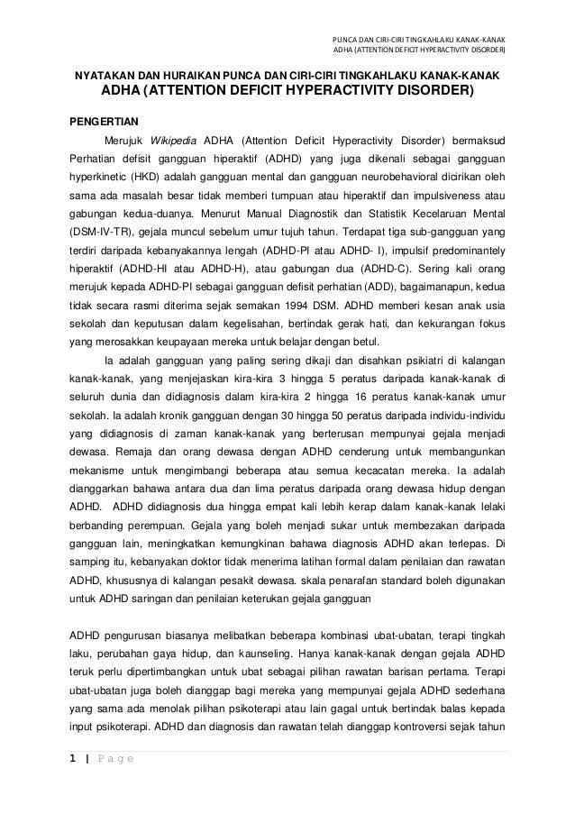 PUNCA DAN CIRI-CIRI TINGKAHLAKU KANAK-KANAK                                                     ADHA (ATTENTION DEFICIT HY...