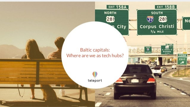 Baltic capitals: Where are we as tech hubs?