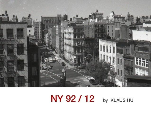 NY 92 / 12 by KLAUS HU