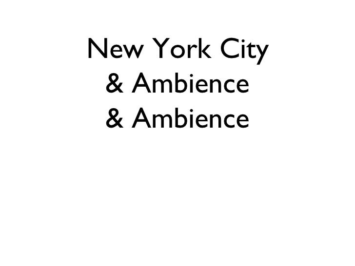 New York City & Ambience & Ambience