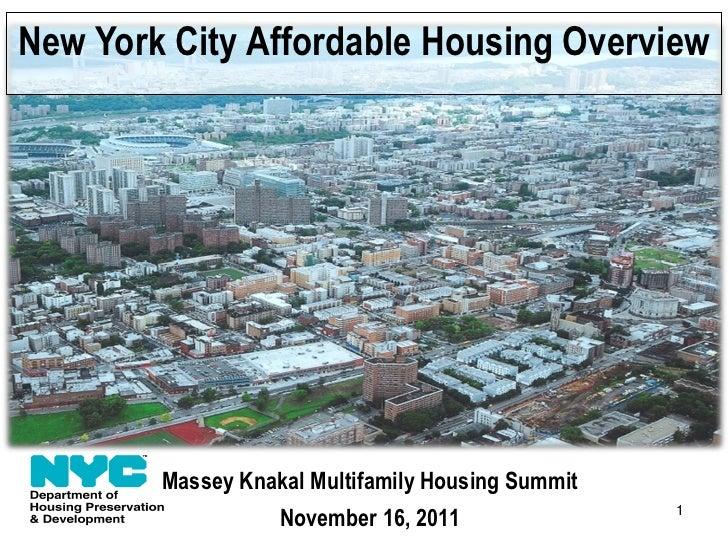 New York City Affordable Housing Overview        Massey Knakal Multifamily Housing Summit                   November 16, 2...