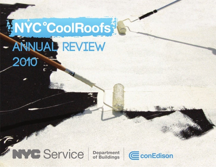 NYC Cool Roofs Annual Report 2010. Annual Review2010 ...