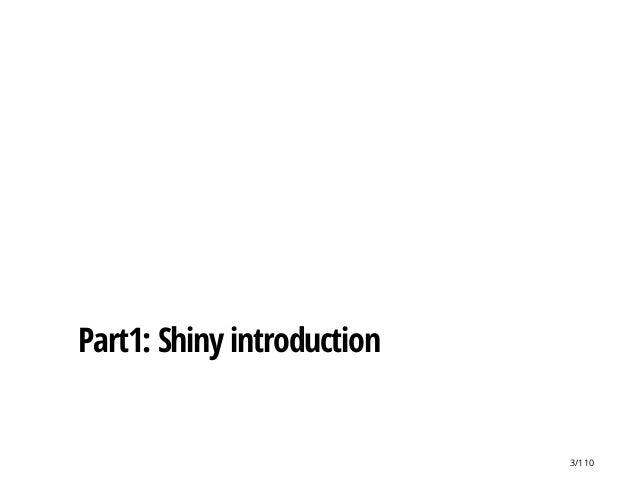 Part1: Shiny introduction 3/110