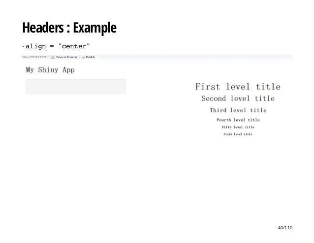 "Headers : Example - align=""center"" 40/110"