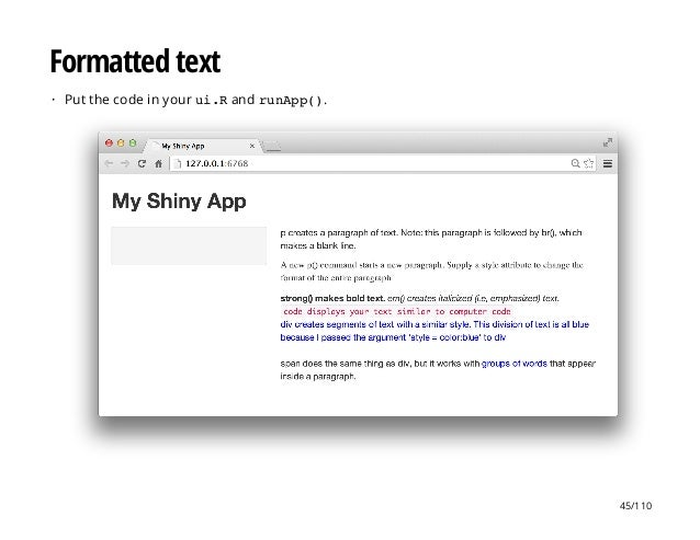 Formatted text Put the code in your ui.Rand runApp().· 45/110