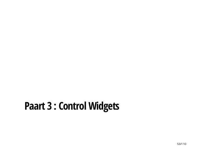 Paart 3 : Control Widgets 53/110