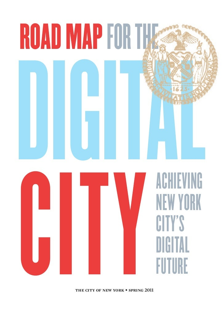 ROAD MAP FOR THEDIGITALCITY                                           ACHIEVING                                           ...