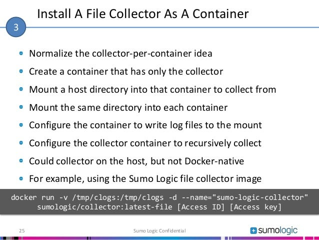 Normalize the collector-per-container idea Create a container that has only the collector Mount a host directory into that...