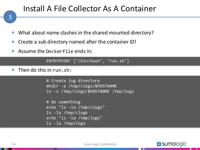 What about name clashes in the shared mounted directory? Create a sub directory named after the container ID! Assume the D...