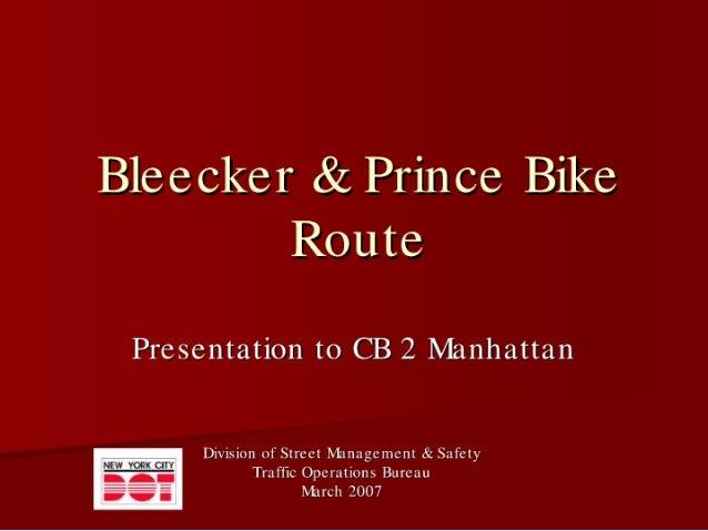 NYCDOT - Bleecker & Prince Bike Route