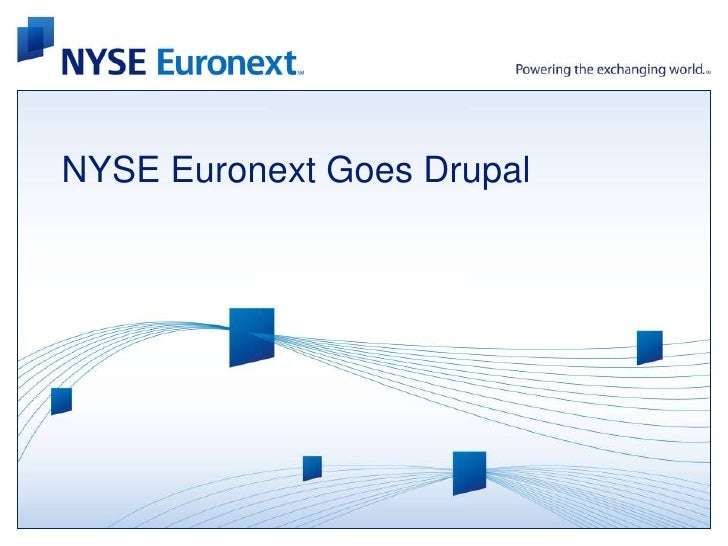 NYSE Euronext Goes Drupal<br />