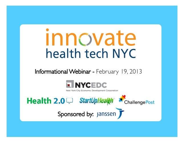 Informational Webinar - February 19, 2013         Sponsored by: