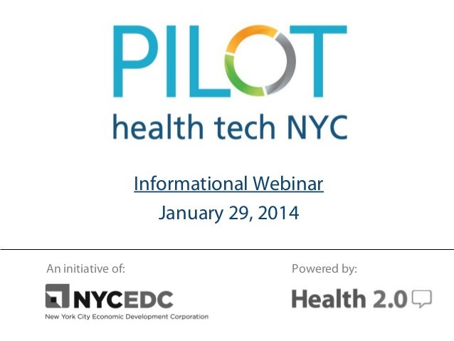 Informational Webinar January 29, 2014 An initiative of:  Powered by: