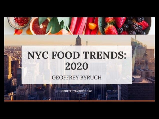 New York City Food Trends for 2020