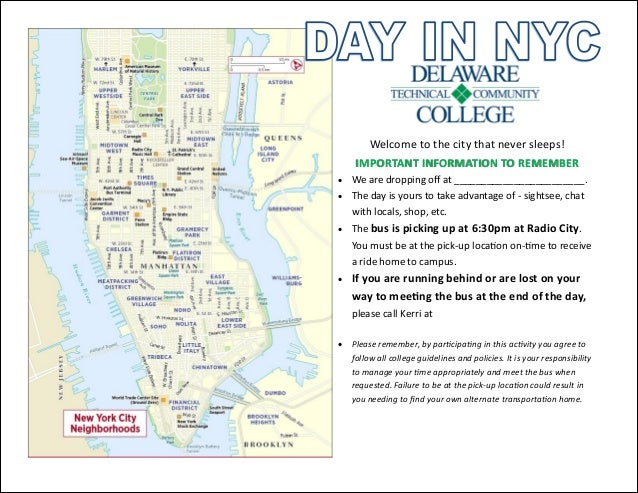 Welcome to the city that never sleeps! IMPORTANT INFORMATION TO REMEMBER We are dropping off at _____________...