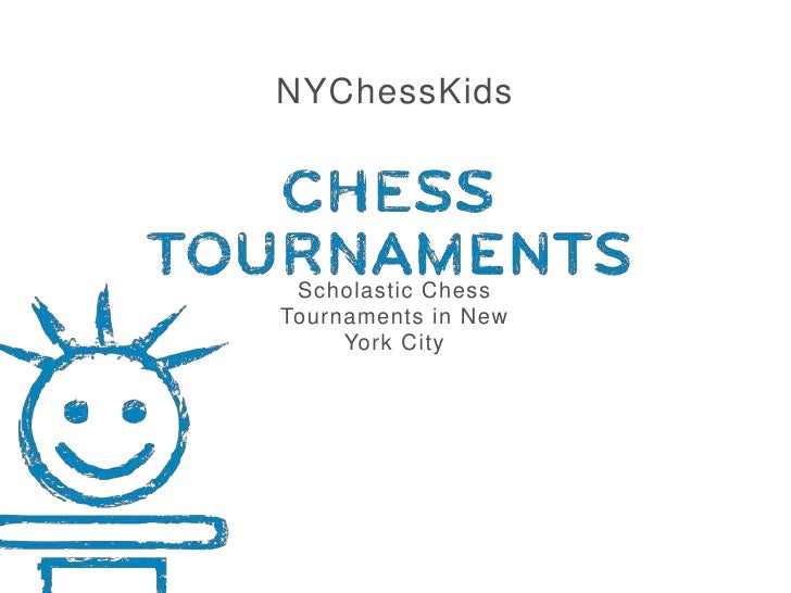NYChessKids<br />Scholastic Chess Tournaments in New York City<br />