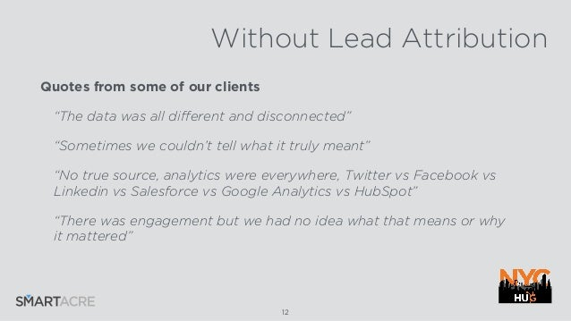 what s the deal with lead attribution new york hubspot user group