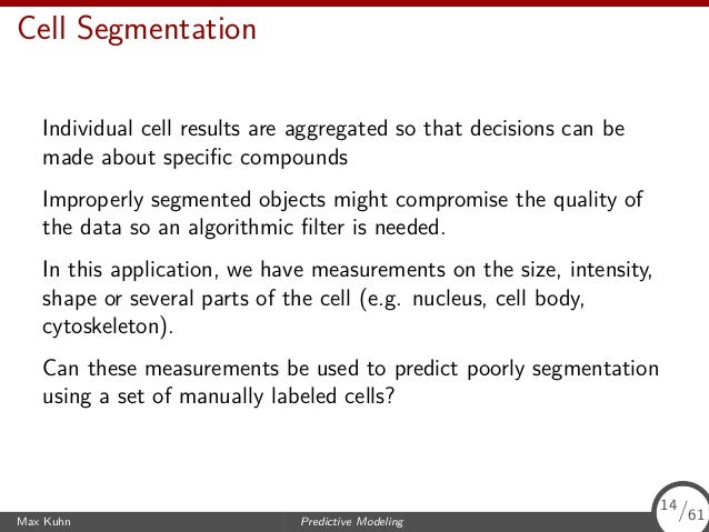 Cell Segmentation Individual cell results are aggregated so that decisions can be made about specific compounds Improperly ...