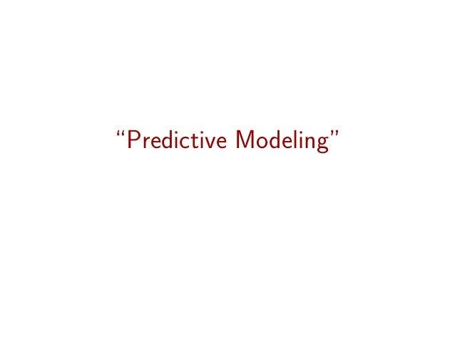 """""""Predictive Modeling"""""""