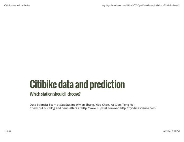 CCiittiibbiikkeeddaattaaaannddpprreeddiiccttiioonn WhichstationshouldIchoose? Data Scientist Team at SupStat Inc (Vivian Z...