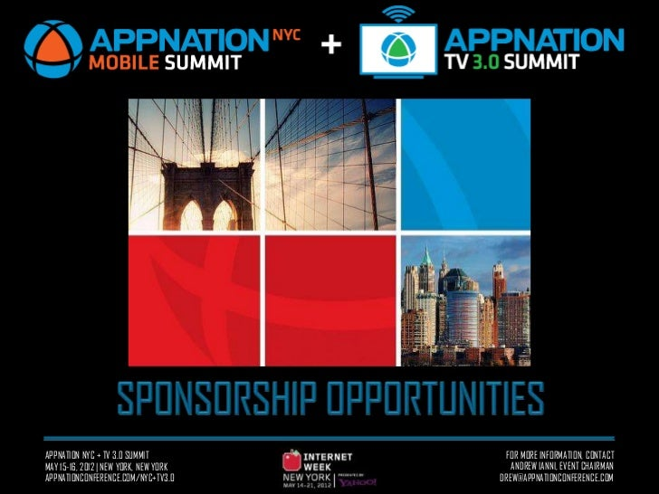 APPNATION NYC + TV 3.0 SUMMIT           FOR MORE INFORMATION, CONTACTMAY 15-16, 2012 | NEW YORK, NEW YORK      ANDREW IANN...