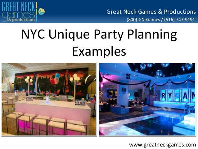 Great Neck Games & Productions (800) GN-Games / (516) 747-9191  NYC Unique Party Planning Examples  www.greatneckgames.com
