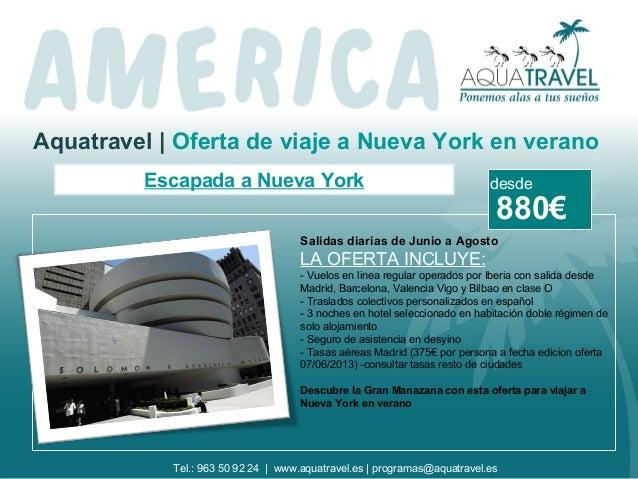 Aquatravel | Oferta de viaje a Nueva York en veranoEscapada a Nueva YorkSalidas diarias de Junio a AgostoLA OFERTA INCLUYE...