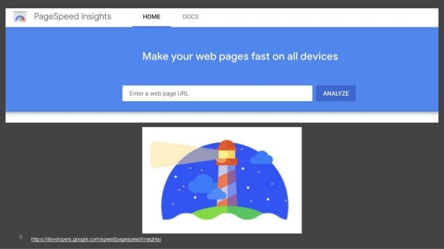 8 https://developers.google.com/speed/pagespeed/insights/