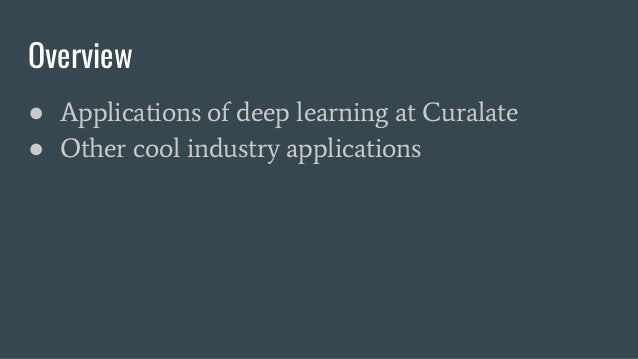 Industry Applications for Computer Vision and Deep Learning Slide 3