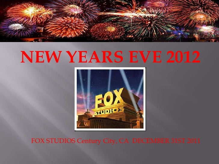 NEW YEARS EVE 2012<br />FOX STUDIOSCentury City, CA  DECEMBER 31ST 2011<br />