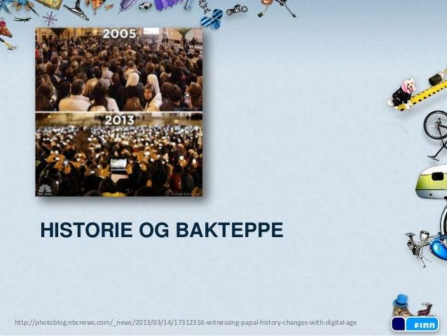 Nye brukervaner hos FINN.no-brukerne - Webforum Oslo - mars 2013 Slide 3