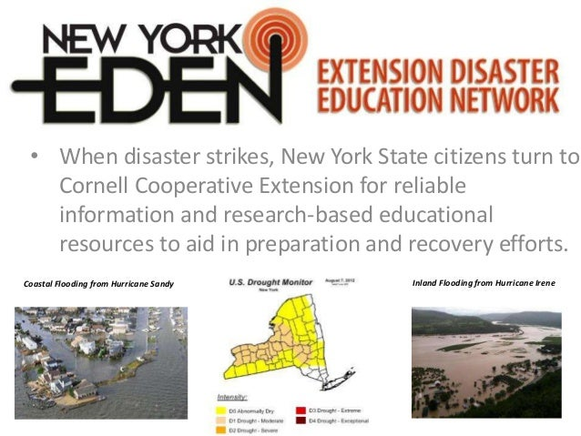 • When disaster strikes, New York State citizens turn to Cornell Cooperative Extension for reliable information and resear...