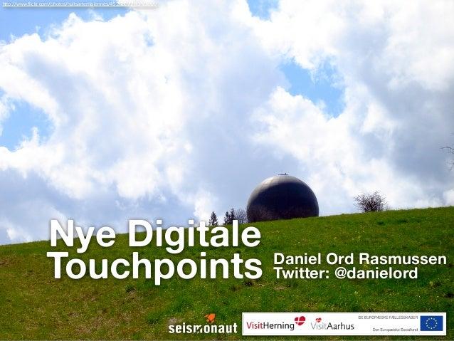 http://www.flickr.com/photos/nuitsartemisiennes/4526807280/sizes/l/                  Nye Digitale Daniel Ord Rasmussen    ...