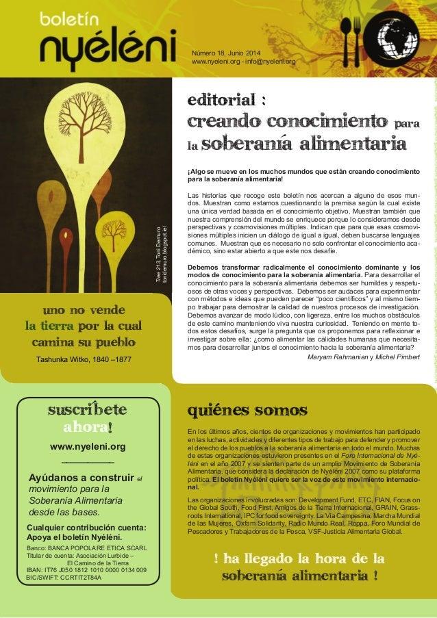 boletín Nyéléni   Número 18 www.nyeleni.org 1 editorial : creando conocimiento para la soberania alimentaria ¡Algo se muev...