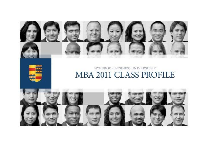 NyeNrode BusiNess uNiversiteitmBa 2011 class profile